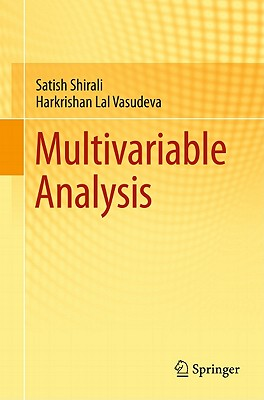 Multivariable Analysis By Shirali, Satish/ Vasudeva, Harkrishan Lal
